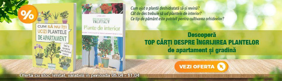 Top carti despre ingrijirea plantelor de apartament si gradina