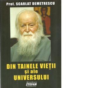 Din tainele vietii si ale universului - Scarlat Demetrescu - 53108