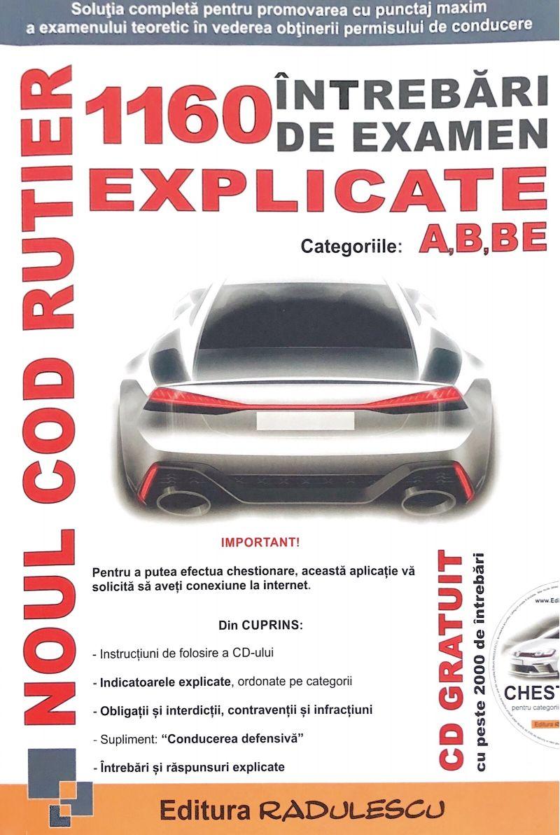 Noul Cod Rutier: 1160 Intrebari de Examen Explicate - A, B ...