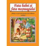 Fata babei si fata mosneagului (format A4) - Planse