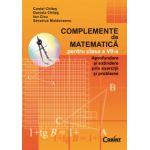 Complemente de matematica pentru clasa a VII-a - Costel Chites, Daniela Chites, Ion Cicu, Severius Moldoveanu
