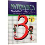 Caietul elevului -Matematica clasa a-III-a - sem. I