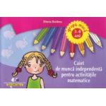 Caiet de munca independenta pentru activitatile matematice 3-4 ani