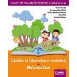 Caiet de vacanta pentru clasa a-III-a. Limba si literatura romana