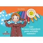 Caiet de munca independenta pentru activitatile matematice – grupa pregatitoare 6-7 ani