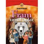Fram. Ursul polar - Cezar Petrescu