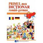 Primul meu dictionar roman - german