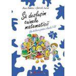 Tainele matematicii - fise clasa I