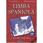 Limba spaniola. Manual pentru clasa XI Limba a III-a - Camelia Radulescu, Flavia Angelescu-Sima
