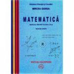 Manual Matematica pentru clasa a X-a Trunchi Comun - Mircea Ganga