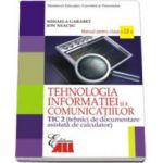 Manual Tehnologia Informatiei TIC2 pentru clasa a XII-a - Mihaela Garabet