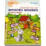 Caietul meu de activitati integrate pe proiecte tematice (5-6 ani, grupa mare)