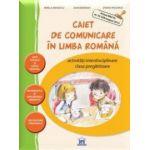Caiet de comunicare in limba Romana - Activitati interdisciplinare (clasa pregatitoare)
