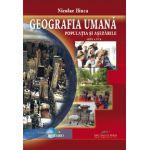 Populatia si asezarile. Geografia umana - Nicolae Ilinca
