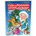 Cele mai frumoase povesti de Craciun, volumul III - Valentina Stefan-Caradeanu