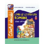 Limba si literatura romana - caietul elevului pentru clasa a IV-a, partea I