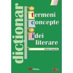 Dictionar de termeni, concepte si idei literare (Adrian Costache)