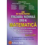 Evaluarea Nationala 2014- Matematica clasa a VIII-a (158 de teste pentru )