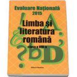 Evaluarea Nationala 2015 - Limba si literatura romana, clasa a VIII-a (Monica Halaszi)