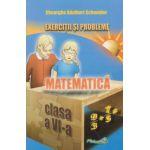 Exercitii si probleme de matematica pentru clasa VI-a (Gheorghe Adalbert Schneider)