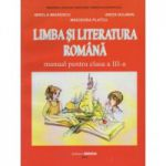 Limba si literatura romana-Manual pentru clasa III-a (Minodora Platcu )