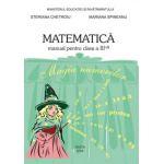 Matematica. Manual pentru clasa a III-a - Steriana Chetroiu