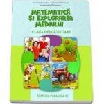 Matematica si explorarea mediului pentru clasa pregatitoare - Daniela Berechet