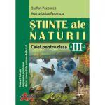 Stiinte ale naturii-Caiet pentru clasa a III-a - Stefan Pacearca