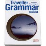 Traveller Elementary level Grammar Book - Carte de gramatica pentru clasa a IV-a (H. Q. Mitchell)
