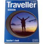 Traveller Elementary level Teachers Book - Manualul profesorului pentru clasa a IV-a (H. Q. Mitchell)