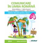 COMUNICARE IN LIMBA ROMANA-CAIETUL ELEVULUI PENTRU CLASA I SEMESTRUL II,