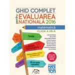 Matematica - Ghid complet de pregatire pentru Evaluarea Nationala 2016