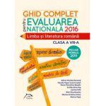 Limba si literatura romana - Ghid complet pentru Evaluarea Nationala 2016