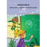 Matematica - Teste pentru pregatirea evaluarii scolare clasa a IV-a
