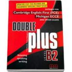 Double plus level B2 Studen't Book - 2015