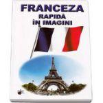 Franceza rapida in imagini!