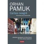 Cartea neagra - Orhan Pamuk