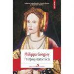 Printesa statornica - Philippa Gregory