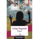 Rugul - Gyorgy Dragoman