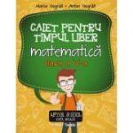 Caiet de timp liber - Matematica clasa a V-a