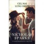 Cel Mai Lung Drum - Nicholas Sparks