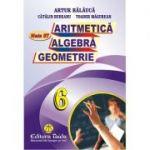 Aritmetica, Algebra si Geometrie, clasa a VI-a (Auxiliar) - Artur Balauca