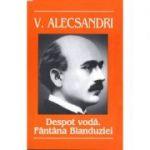Despot Voda. Fantana Blanduziei - Vasile Alecsandri