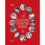 Dictionarul literaturii romane - Academia Romana (Vol. I si II)
