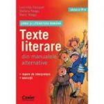 Limba si literatura romana. Texte literare din manualele alternative clasa a VI-a - Stefana Neagu
