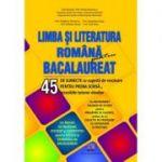 Limba si Literatura Romana BACALAUREAT - 45 de subiecte cu sugestii de rezolvare