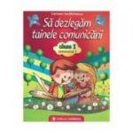 Sa Dezlegam Tainele Comunicarii Clasa I, Semestrul I pentru manualul editurii Art- (Carmen Iordachescu)