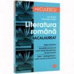 Literatura Romana - Pentru bacalaureat: notiuni teoretice, modalitati de rezolvare (Ion Popa) - Ed. Niculescu ABC