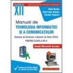 Manual pentru Tehnologia Informatiei si a Comunicatiilor TIC4 Clasa a XII-a - Radu Boriga, Vlad Tudor, Carmen Popescu