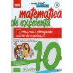 Matematica de excelenta pentru concursuri, olimpiade si centre de excelenta - clasa a X-a